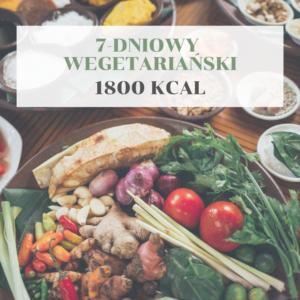 7-dniowy wegetariański 1800 kcal